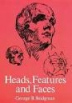HEADS, FEATURES,FACES